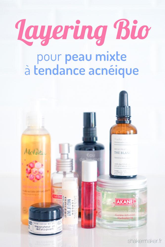Routine Beauté : Layering Bio pour peau mixte à tendance Acnéique